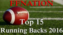 Top 15 Fantasy Football Running Backs 2016